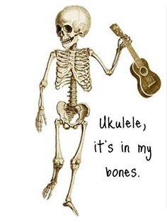 Ukulele It's in My Bones